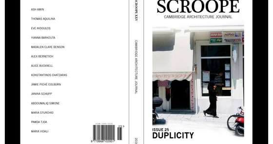 Article on Duplicity, in Scroope, Cambridge Architecture Journal, Issue 25